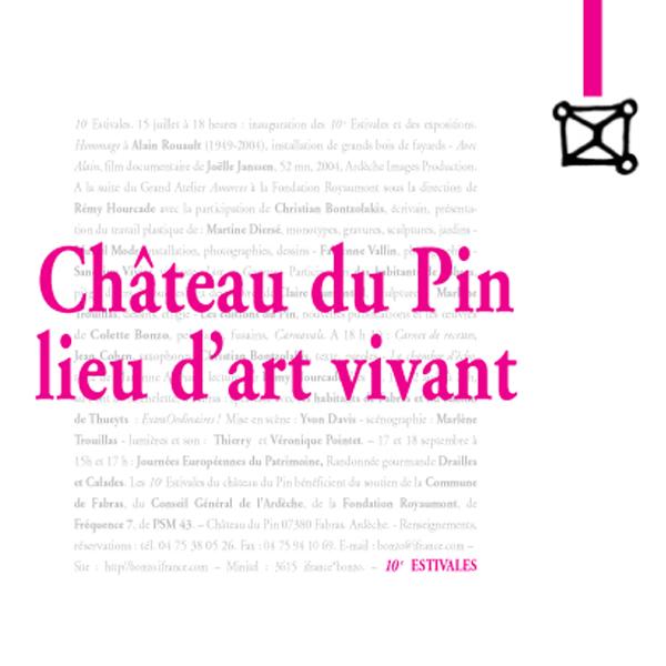Château du Pin, lieu d'art vivant