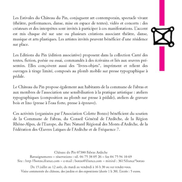 Château du Pin, lieu d'art vivant, 2 et fin